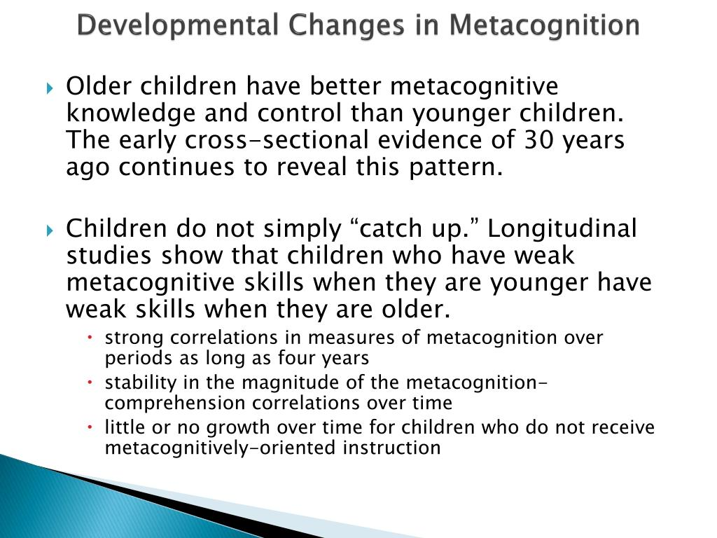 Developmental Changes in Metacognition