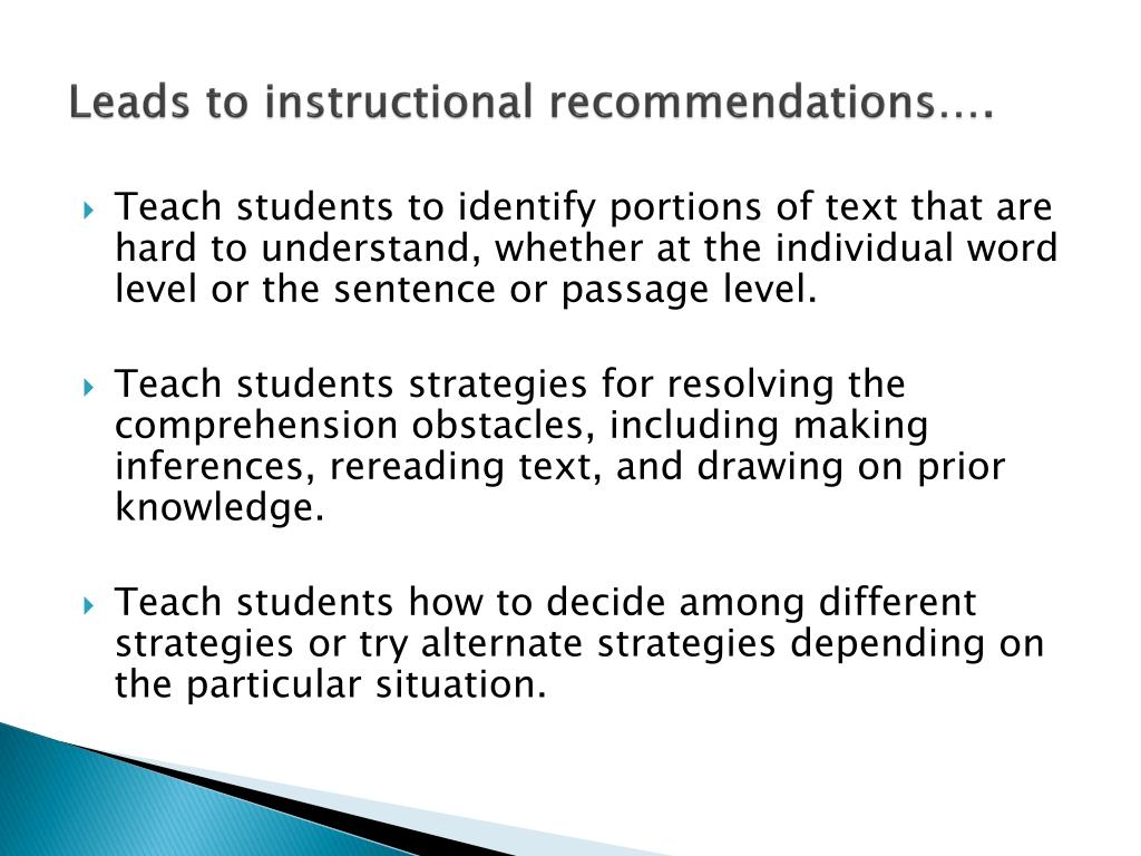 Leads to instructional recommendations….