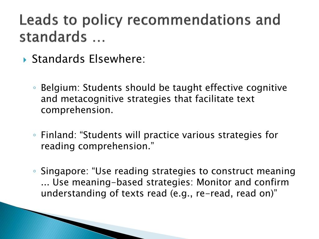 Leads to policy recommendations and standards …