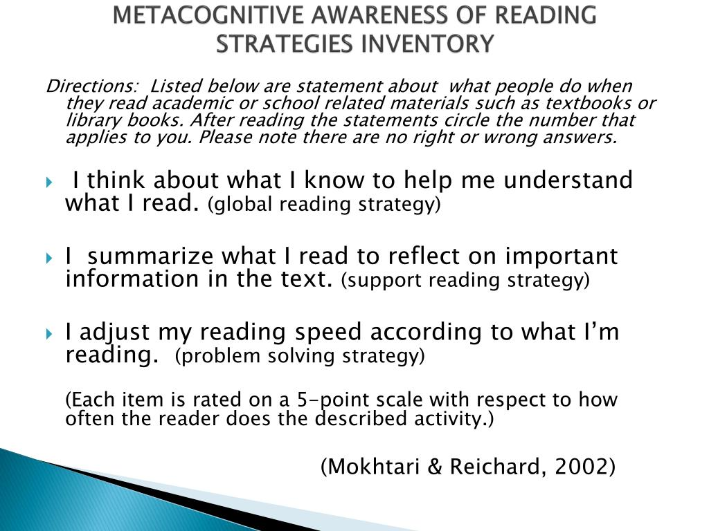 METACOGNITIVE AWARENESS OF READING STRATEGIES INVENTORY