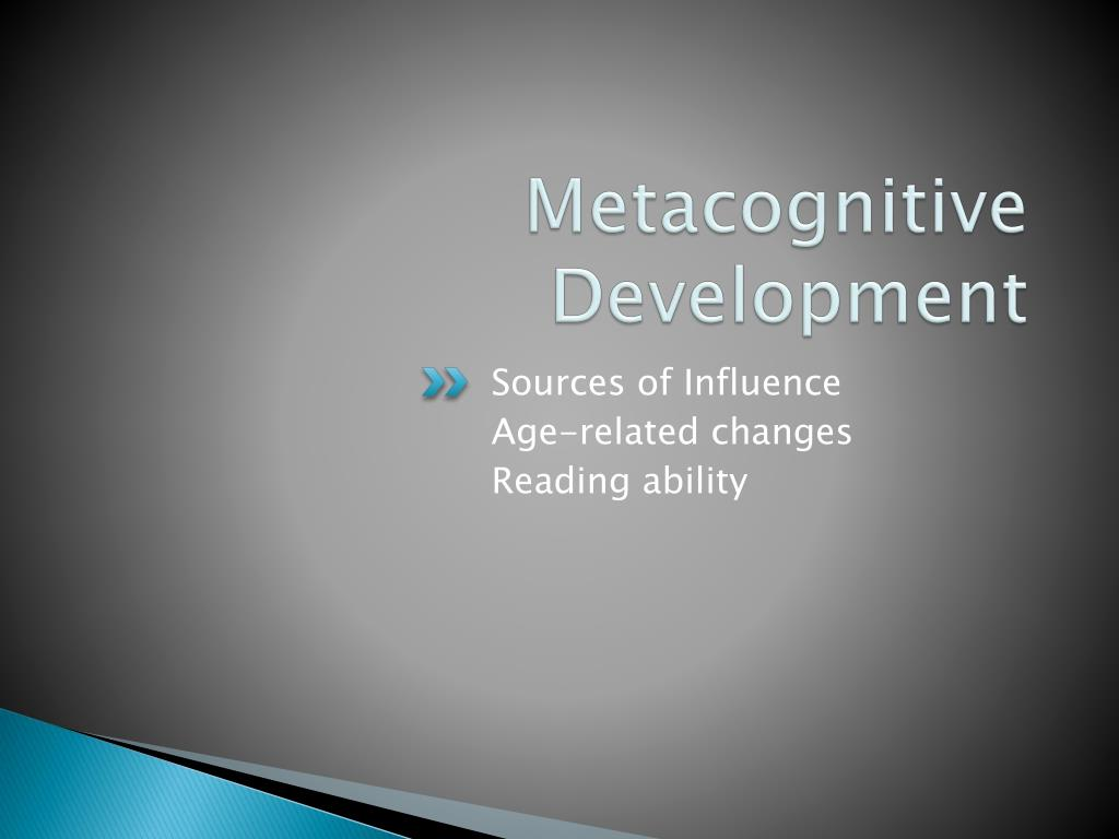 Metacognitive Development