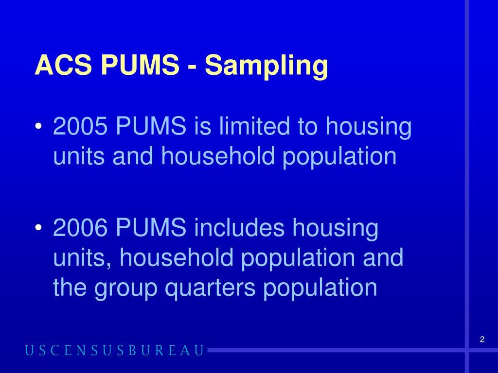 ACS PUMS - Sampling