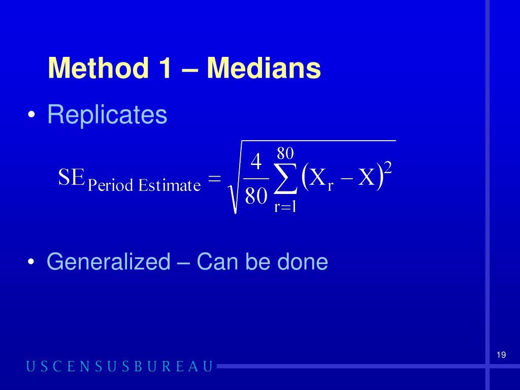 Method 1 – Medians