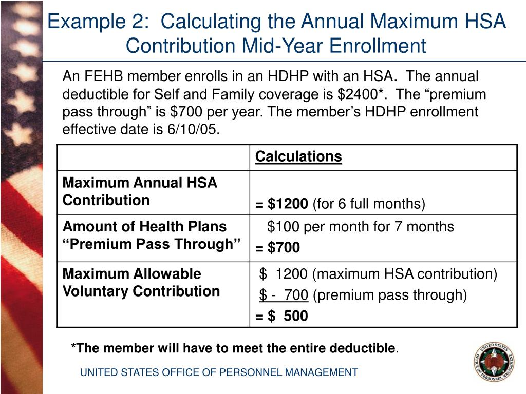 Example 2:  Calculating the Annual Maximum HSA Contribution Mid-Year Enrollment