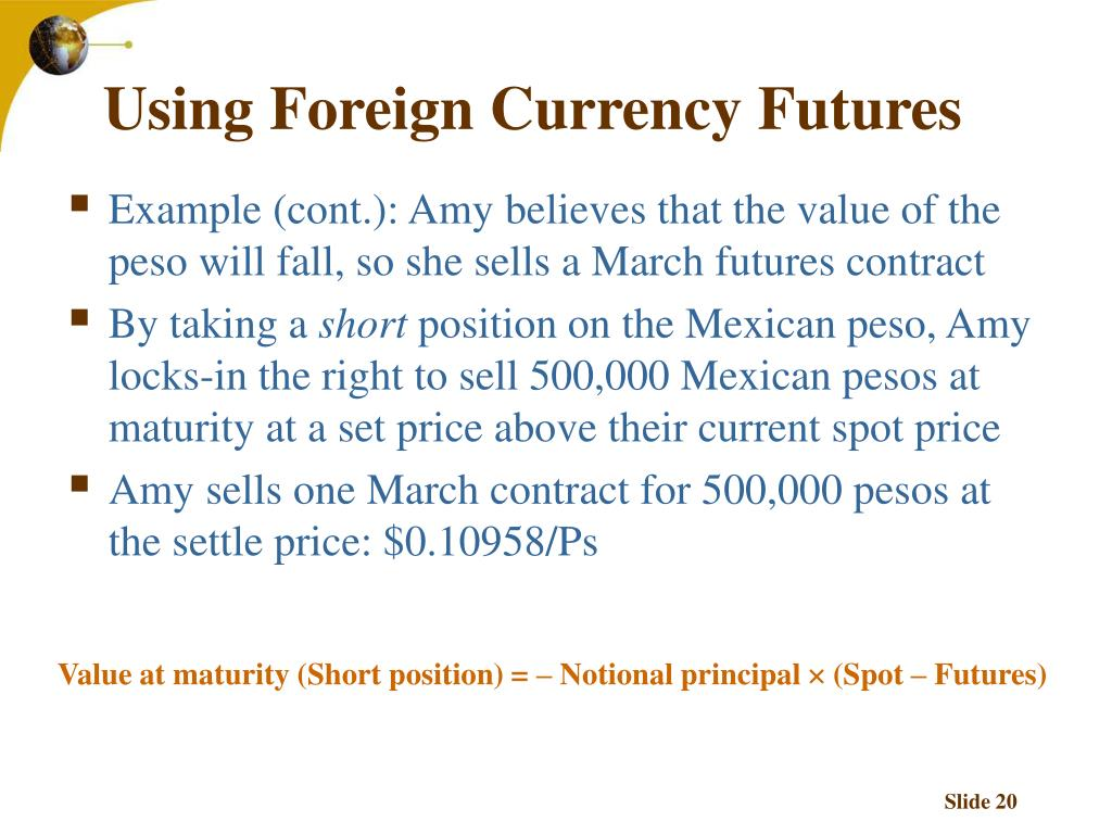 Using Foreign Currency Futures
