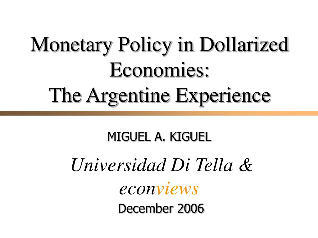 Monetary Policy in Dollarized Economies: