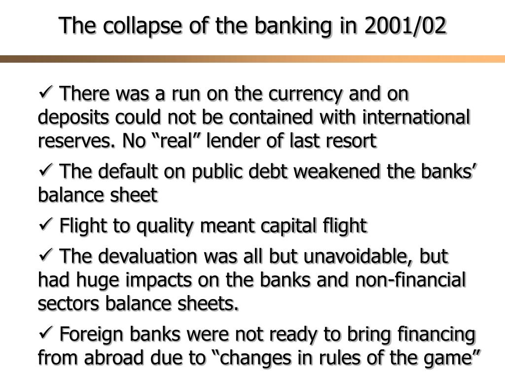 The collapse of the banking in 2001/02
