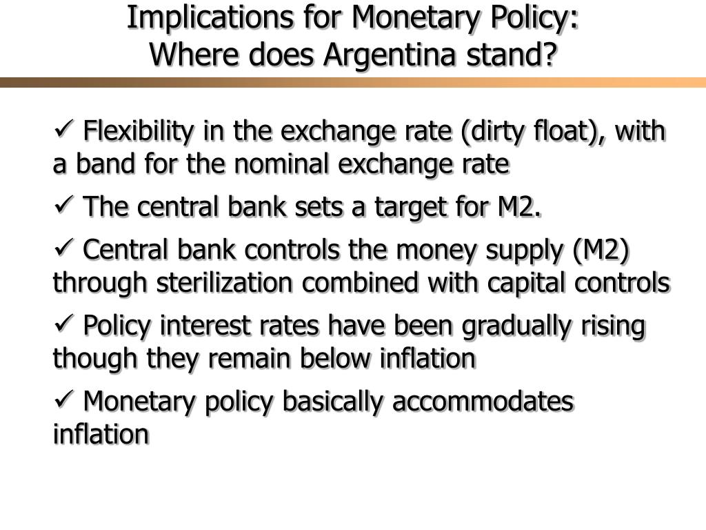 Implications for Monetary Policy: