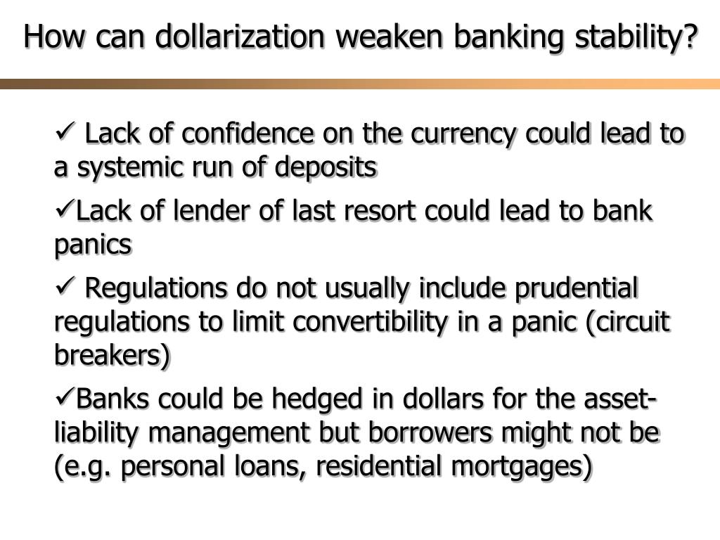 How can dollarization weaken banking stability?