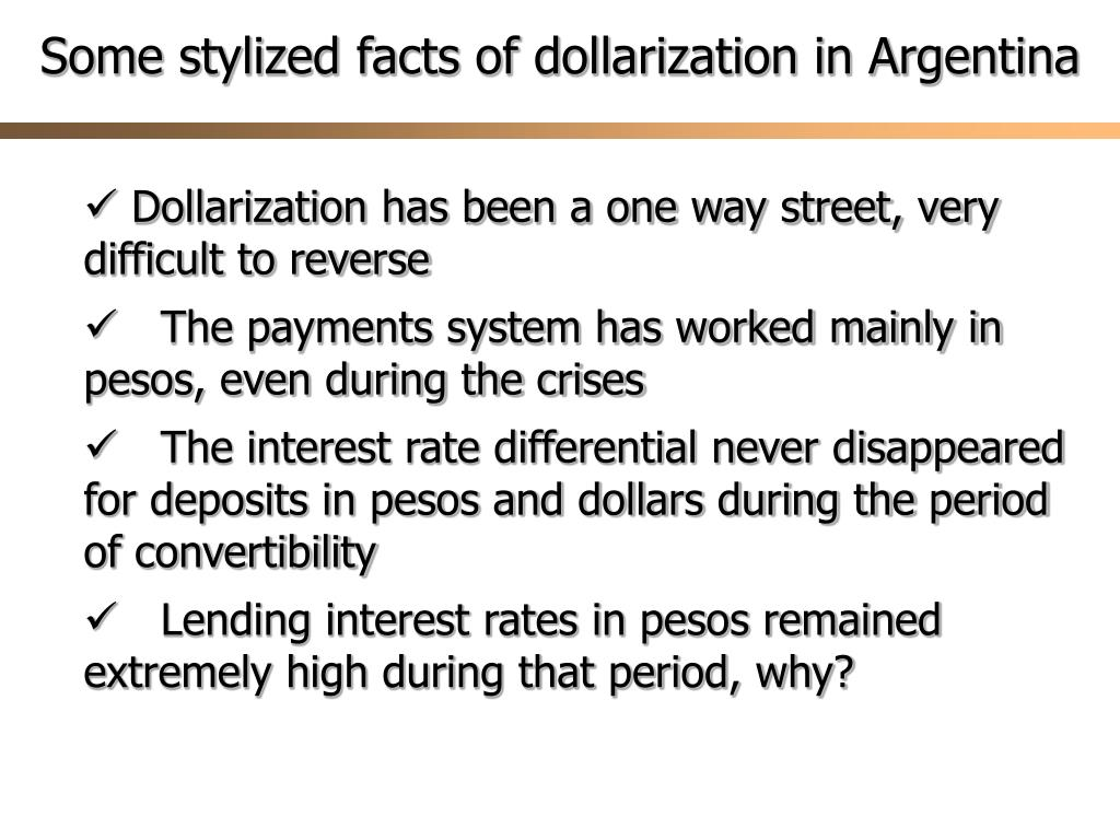 Some stylized facts of dollarization in Argentina