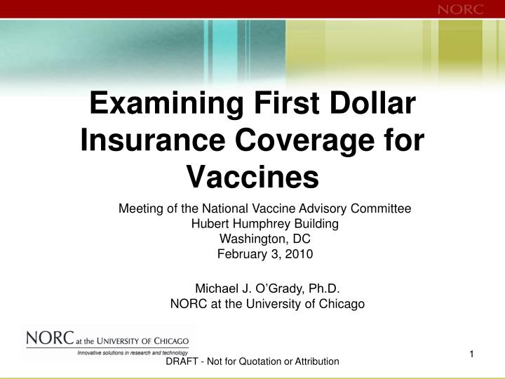Examining first dollar insurance coverage for vaccines l.jpg