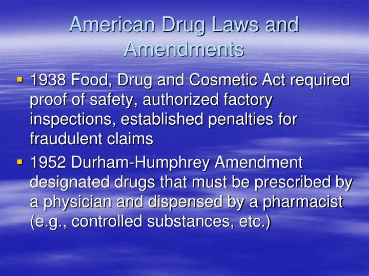 American Drug Laws and Amendments