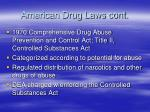american drug laws cont