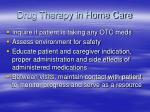drug therapy in home care1