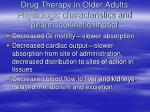 drug therapy in older adults physiologic characteristics and pharmacokinetic impact