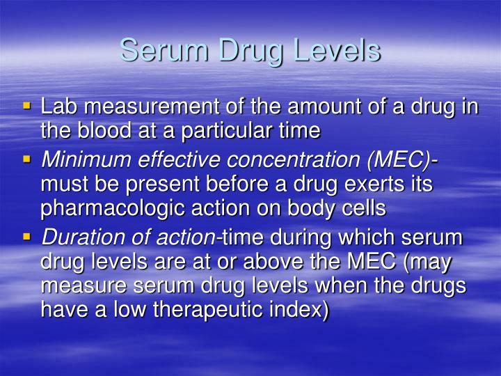 Serum Drug Levels