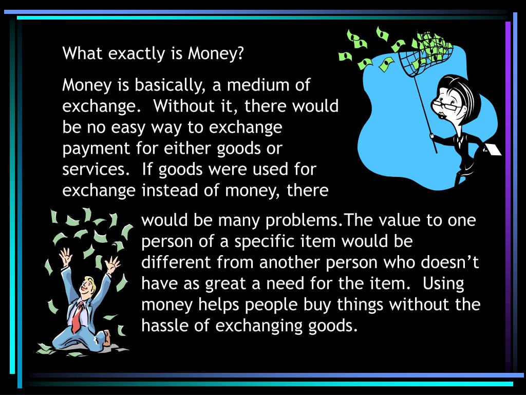 What exactly is Money?
