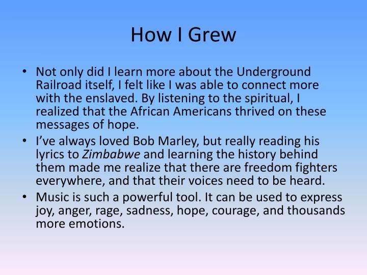 How I Grew