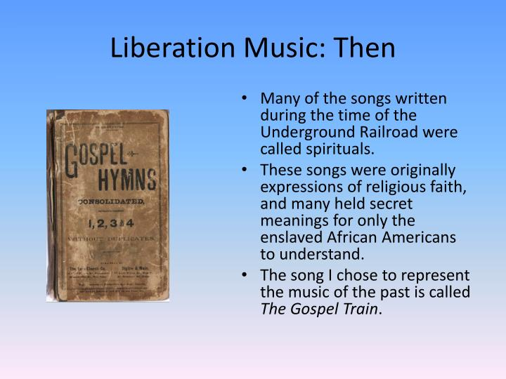 Liberation Music: Then