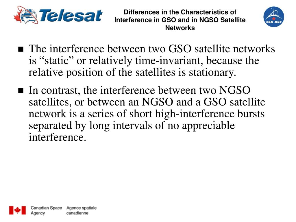 Differences in the Characteristics of Interference in GSO and in NGSO Satellite Networks
