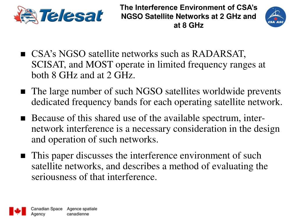 The Interference Environment of CSA's NGSO Satellite Networks at 2 GHz and at 8 GHz