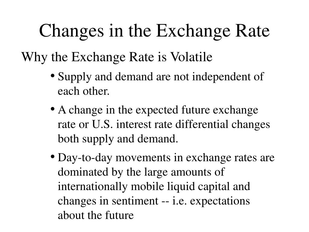 Changes in the Exchange Rate