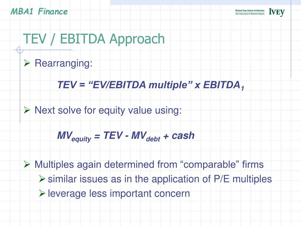 TEV / EBITDA Approach