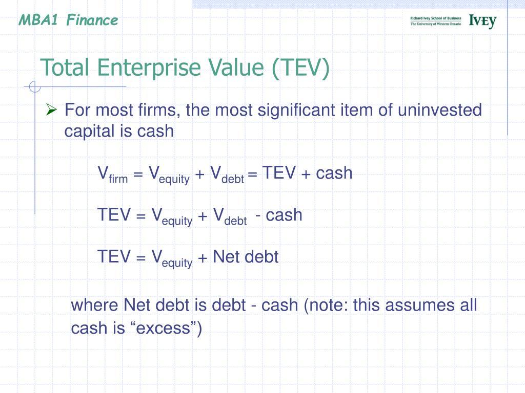 Total Enterprise Value (TEV)
