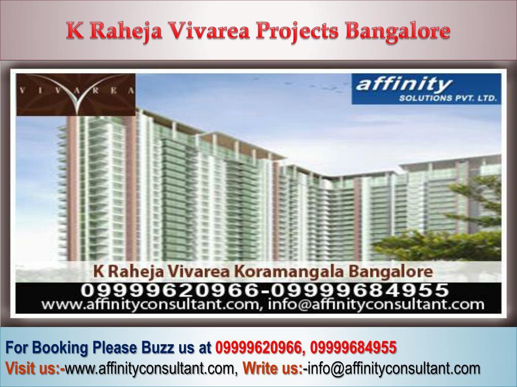 K Raheja Vivarea Projects Bangalore