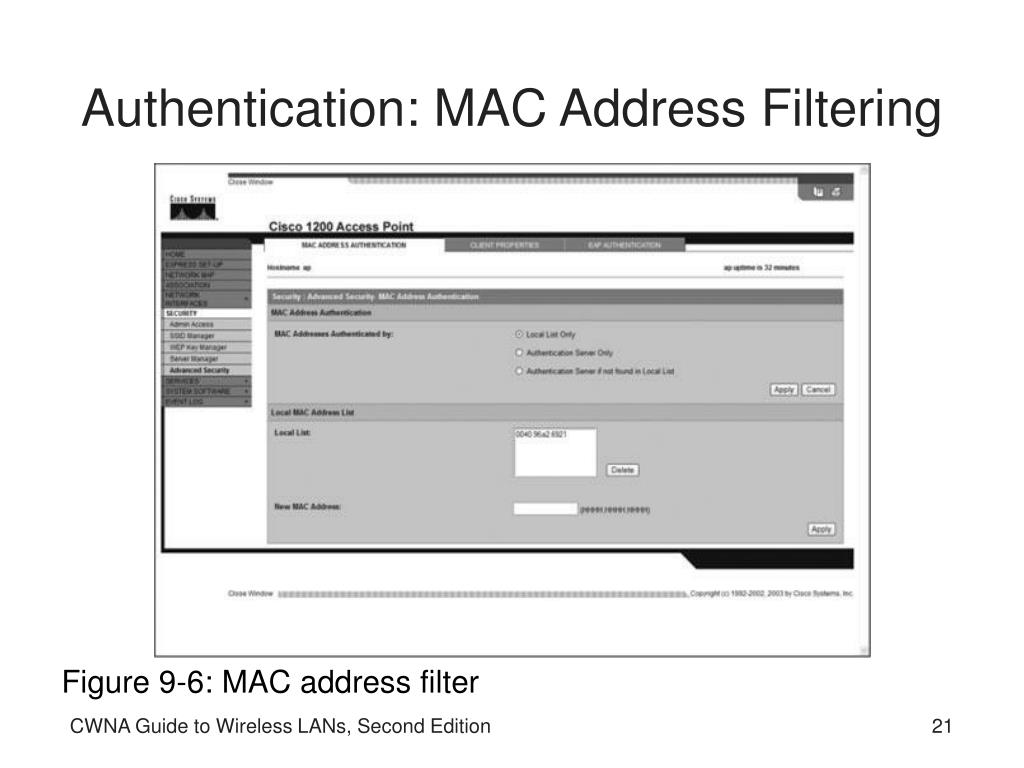 Authentication: MAC Address Filtering