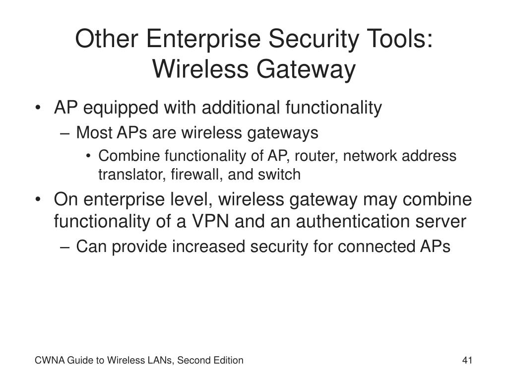 Other Enterprise Security Tools: Wireless Gateway