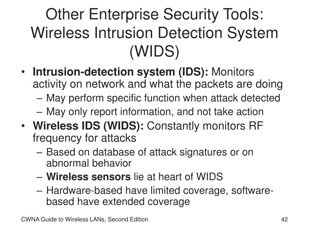 Other Enterprise Security Tools: Wireless Intrusion Detection System (WIDS)