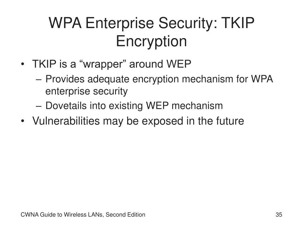 WPA Enterprise Security: TKIP Encryption