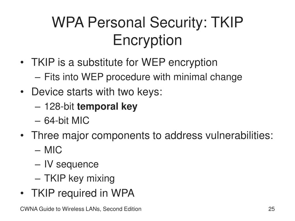 WPA Personal Security: TKIP Encryption