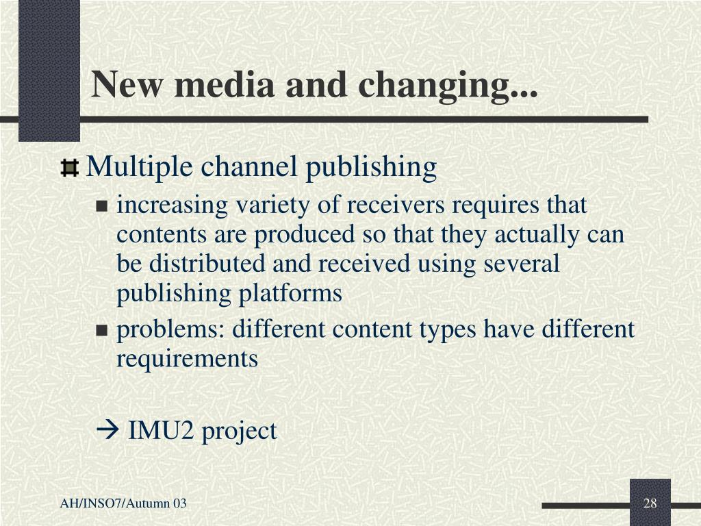 New media and changing...