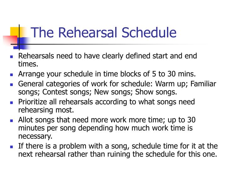 The Rehearsal Schedule