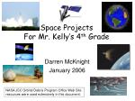 space projects for mr kelly s 4 th grade