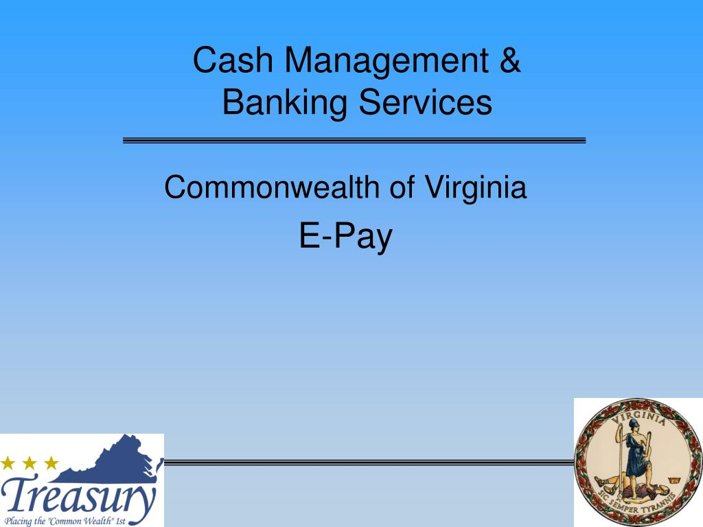 Cash Management &