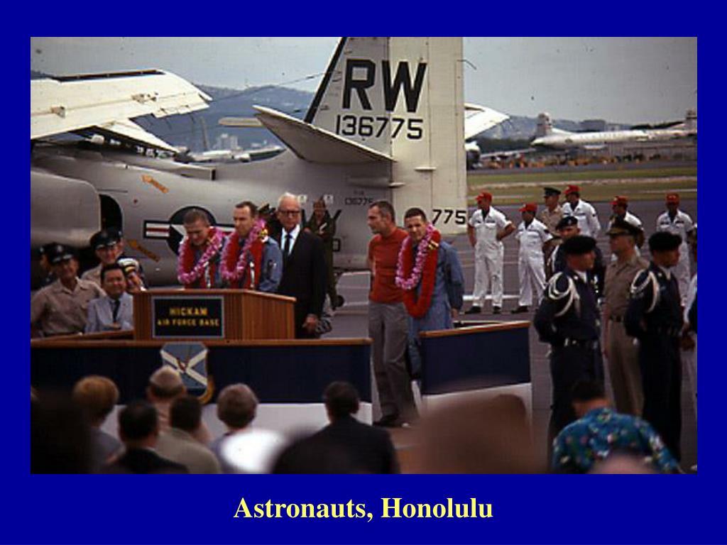 Astronauts, Honolulu