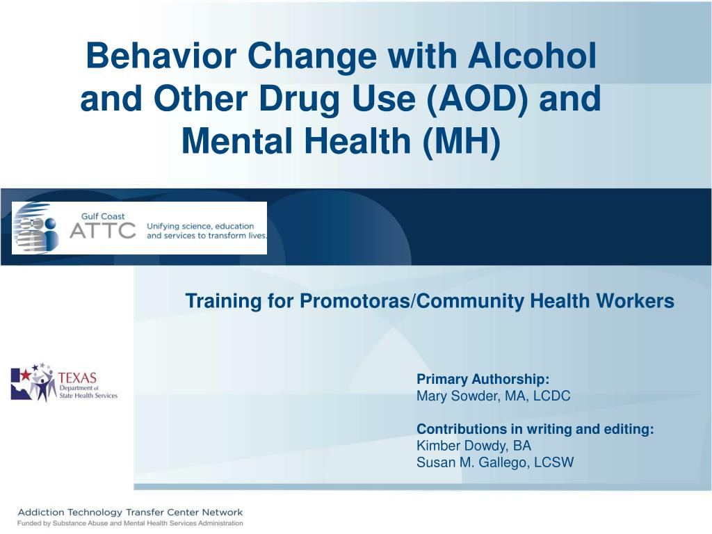 Behavior Change with Alcohol and Other Drug Use (AOD) and Mental Health (MH)