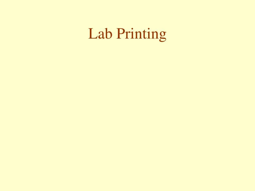 Lab Printing