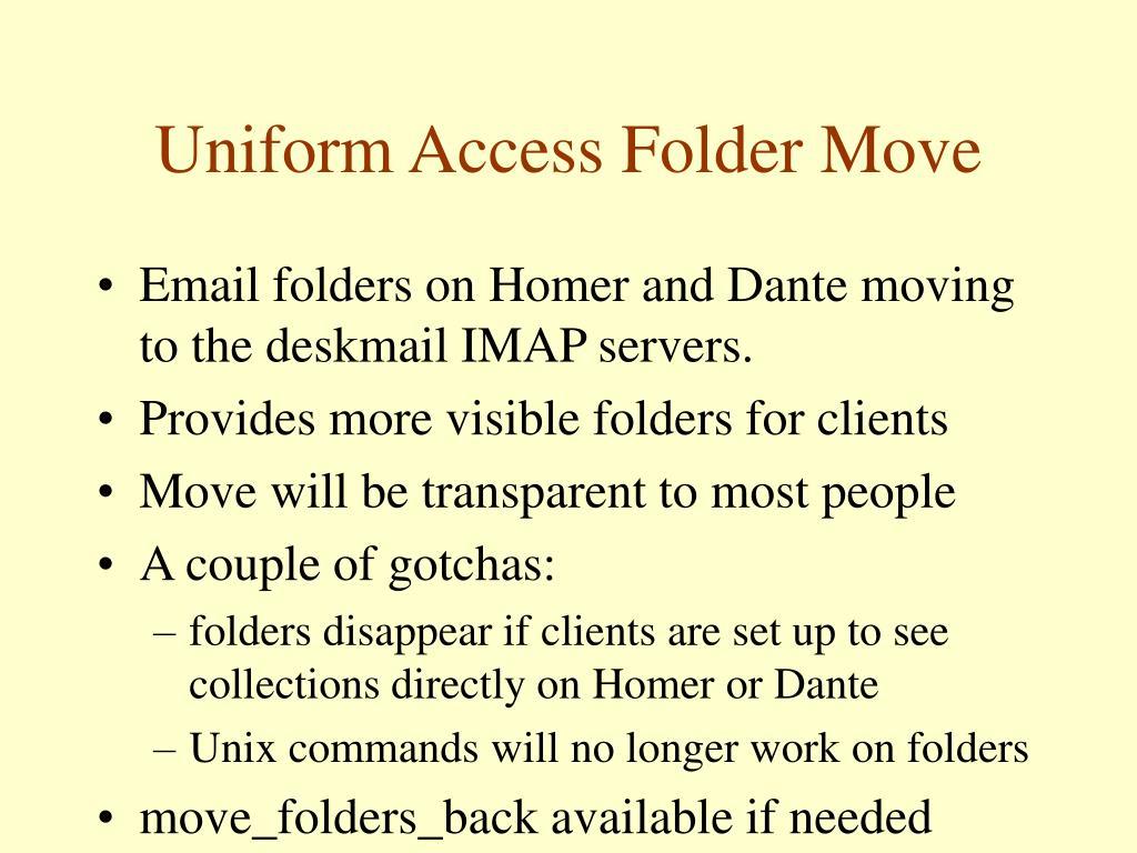 Uniform Access Folder Move