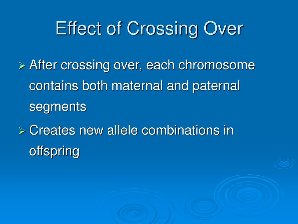Effect of Crossing Over
