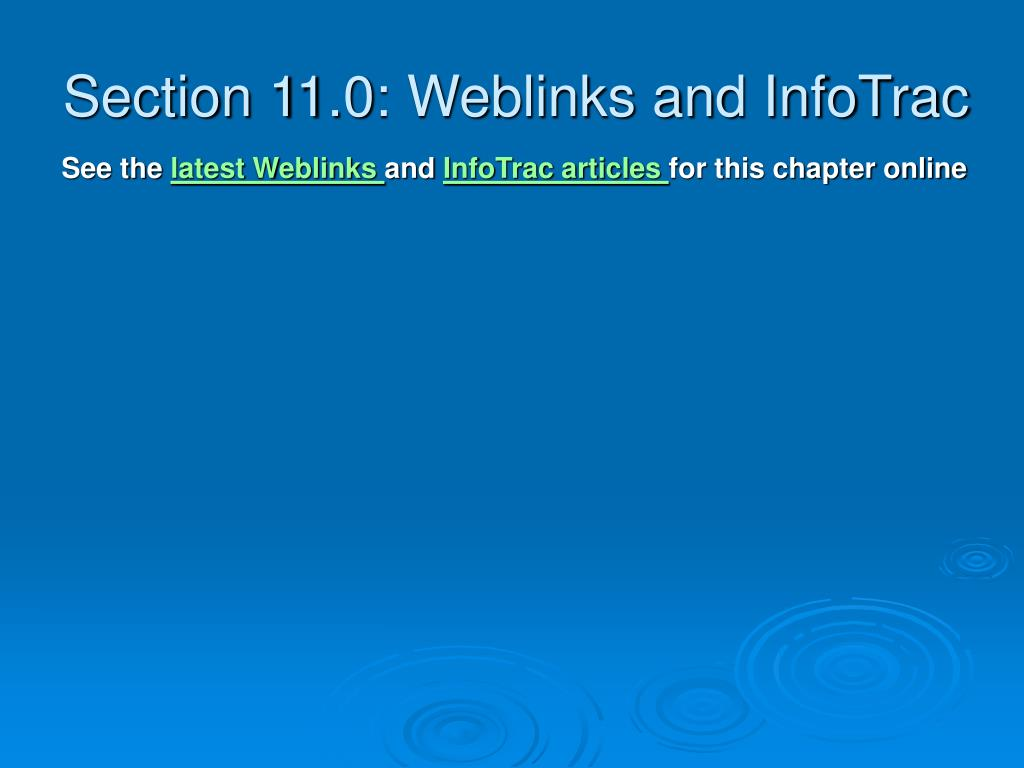 Section 11.0: Weblinks and InfoTrac