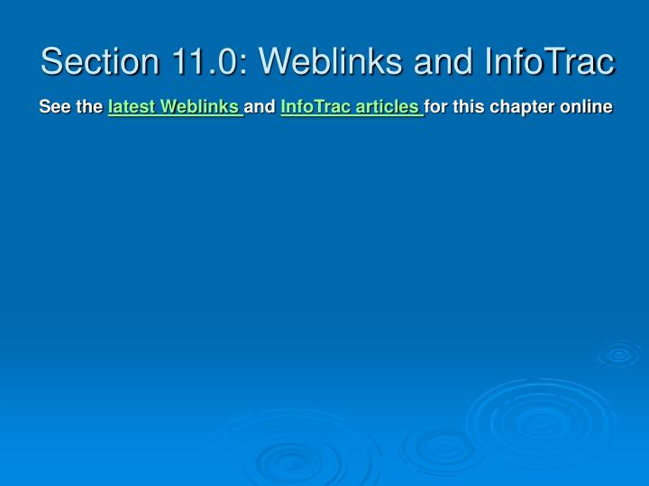 Section 11 0 weblinks and infotrac