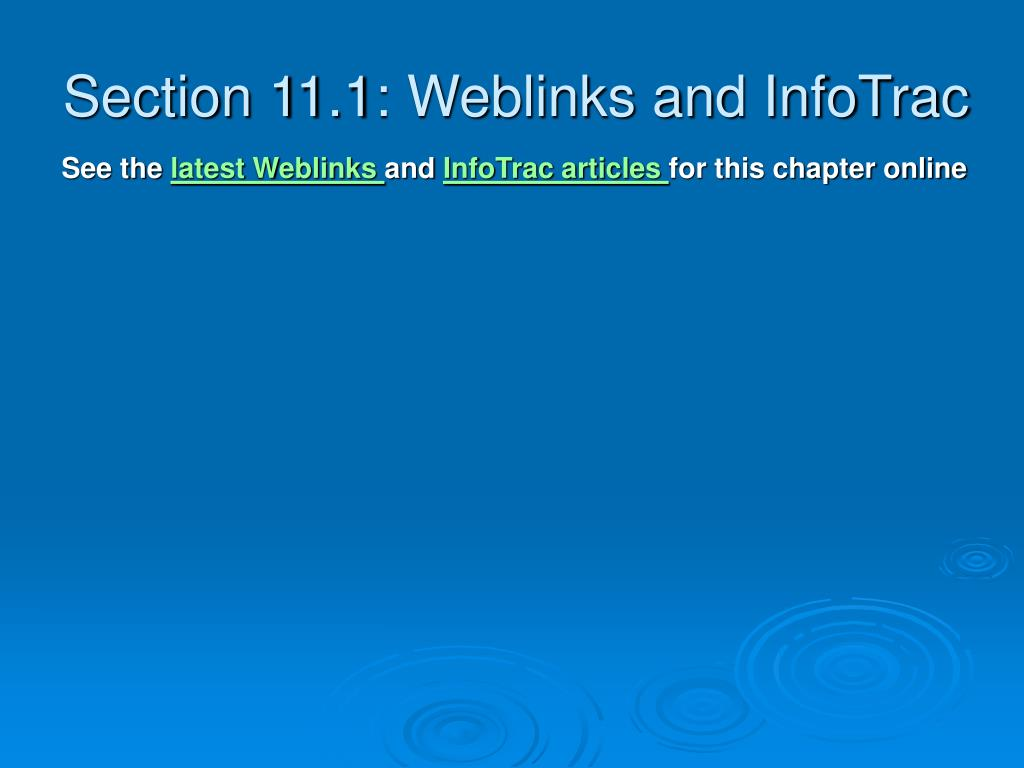 Section 11.1: Weblinks and InfoTrac