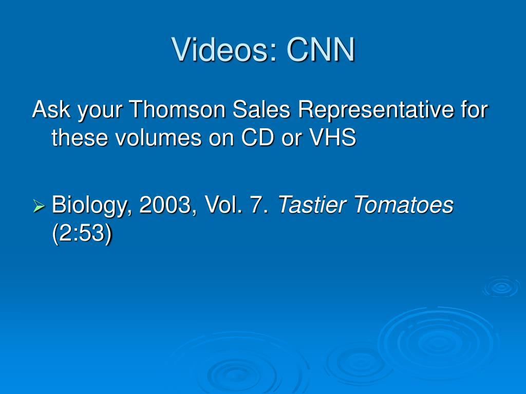 Videos: CNN