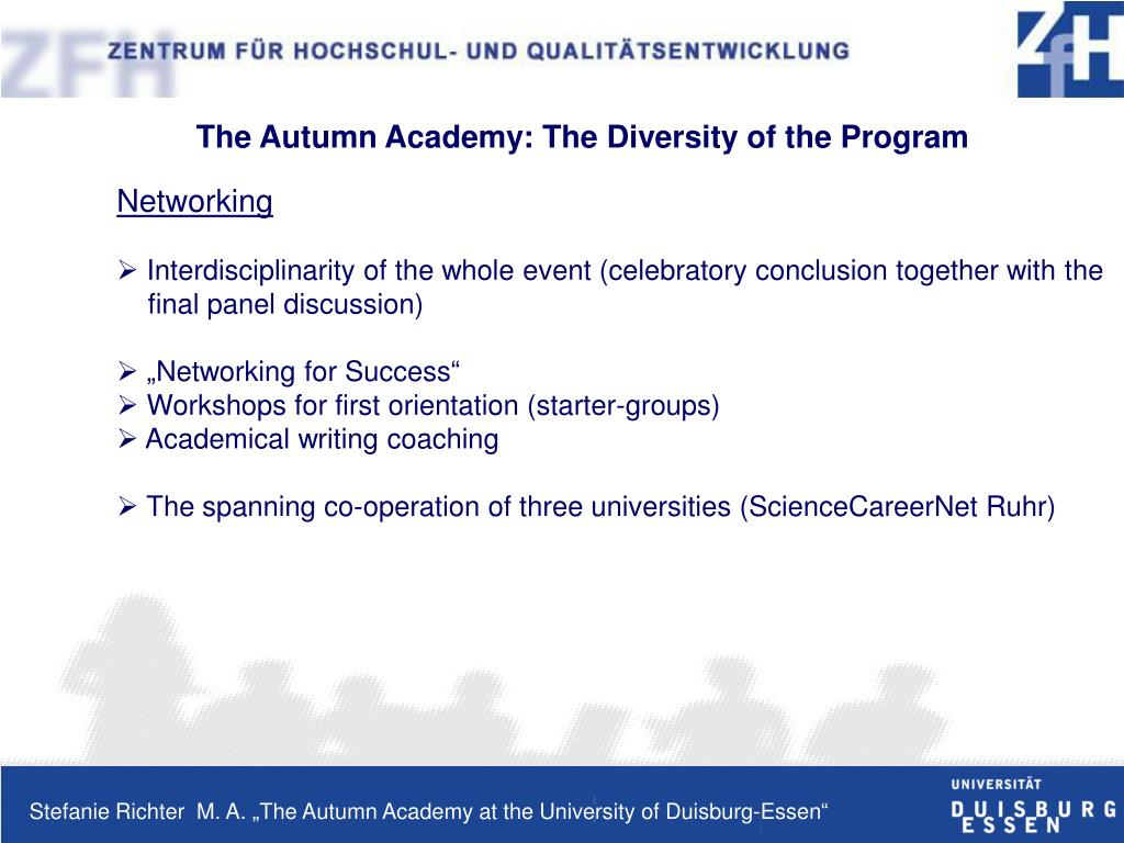 The Autumn Academy: The Diversity of the Program