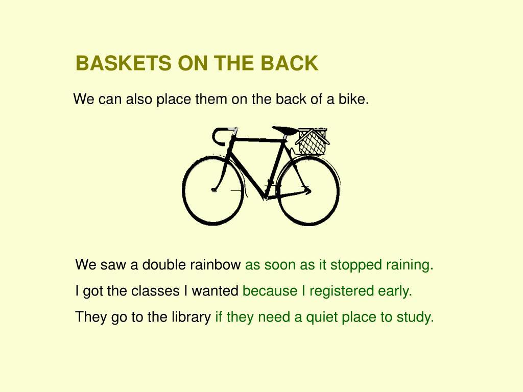 BASKETS ON THE BACK