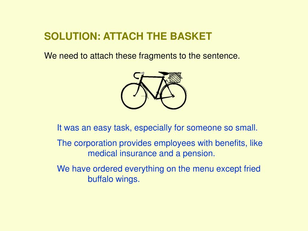 SOLUTION: ATTACH THE BASKET